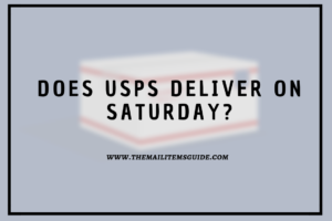 Does USPS Deliver on Saturday
