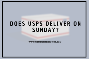 Does USPS Deliver on Sunday