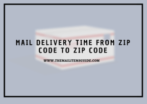 Mail delivery time from zip code to zip code