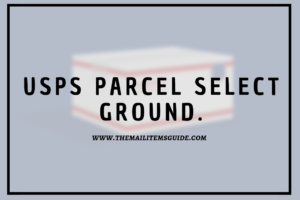 USPS parcel select ground