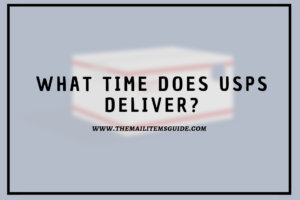 What time does USPS deliver_