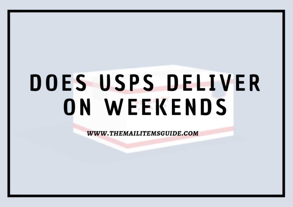 does usps deliver on weekends